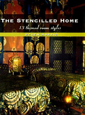 Image for The Stencilled Home: 13 Themed Room Styles