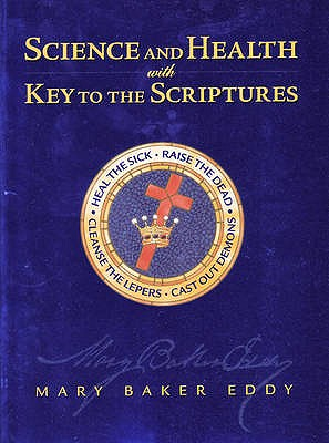SCIENCE AND HEALTH WITH KEY TO THE SCRIPTURES, EDDY, MARY BAKER