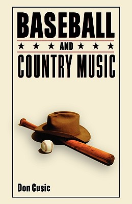 Baseball and Country Music, Cusic, Don