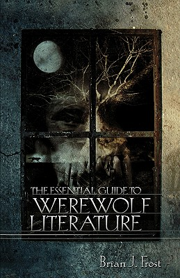 Image for Essential Guide to Werewolf Literature, The