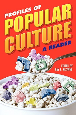 Image for Profiles of Popular Culture: A Reader (A Ray and Pat Browne Book)
