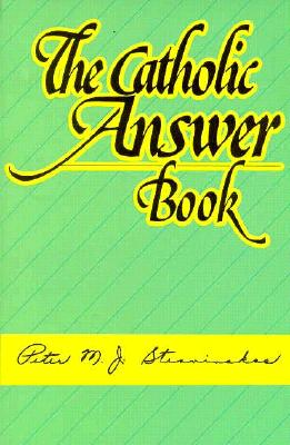 Image for The Catholic Answer Book