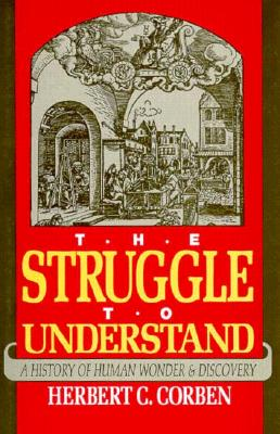 Image for Struggle to Understand: A History of Human Wonder and Discovery