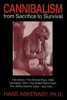 Image for Cannibalism From Sacrifice to Survival