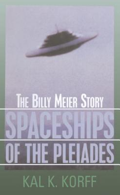 Image for Spaceships of the Pleiades: The Billy Meier Story