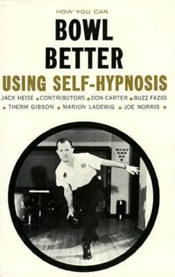 Image for How You Can Bowl Better Using Self-Hypnosis