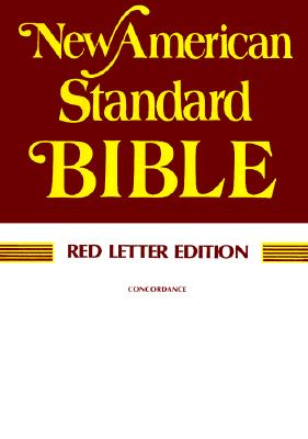 Holy Bible New American Standard: Red Letter Edition, Paragraphed, Bible