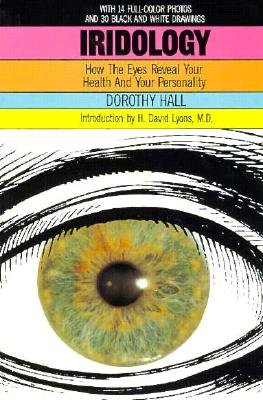 Image for Iridology: How the Eyes Reveal Your Health and Personality