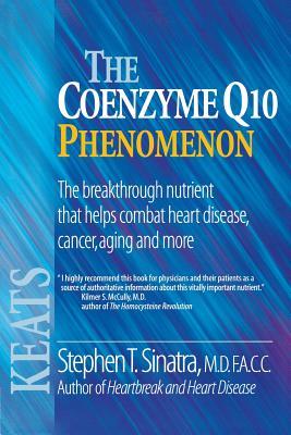 The Coenzyme Q10 Phenomenon, Sinatra, Stephen T.