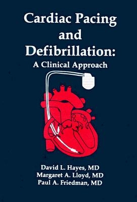 Image for Cardiac Pacing and Defibrillation: A Clinical Approach