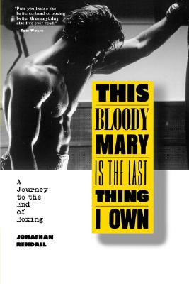 Image for THIS BLOODY MARY IS THE LAST THING I OWN