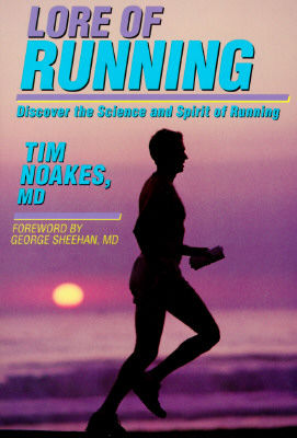 Image for Lore of Running: Discover the Science and Spirit of Running