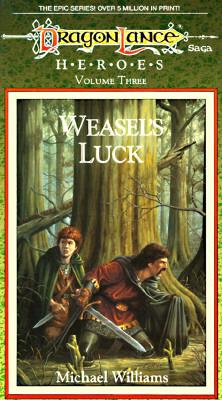 Weasel's Luck (Dragonlance #3), Williams, Michael
