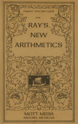 Image for Parent-Teacher Guide for Ray's New Arithmetics (Ray's Arithmetic Series)