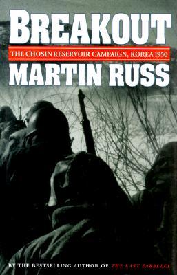 Breakout: The Chosin Reservoir Campaign, Korea 1950, Russ, Martin
