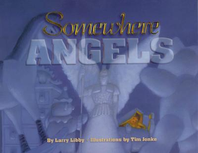 Image for Somewhere Angels (Children/youth)