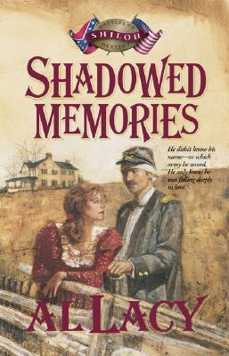 Image for Shadowed Memories (Shiloh: Battles of Destiny, Book 4)