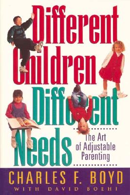 Different Children, Different Needs The Art of Adjustable Parenting