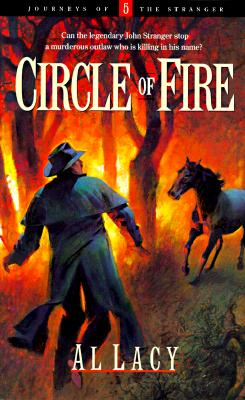 Image for Circle of Fire (Journeys of the Stranger 5)