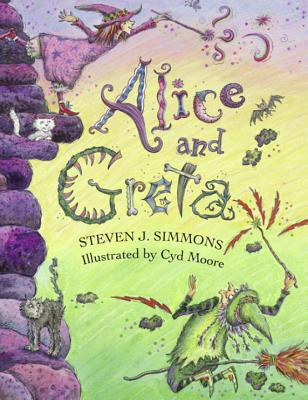 Image for Alice and Greta: A Tale of Two Witches