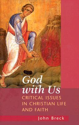 Image for God With Us: Critical Issues in Christian Life and Faith