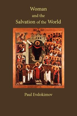 Woman and the Salvation of the World, Paul Evdokimov