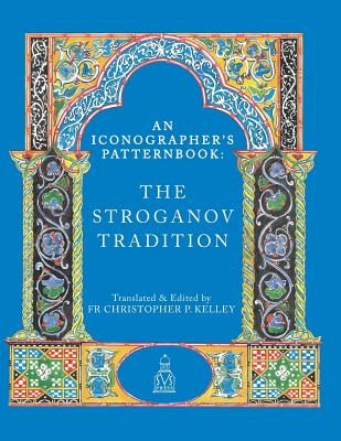 Image for An Iconographer's Patternbook: The Stroganov Tradition