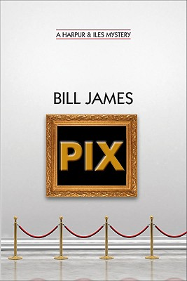 Pix, James, Bill