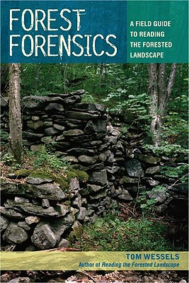 Image for Forest Forensics: A Field Guide to Reading the Forested Landscape