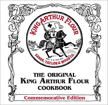 The Original King Arthur Flour Cookbook (Commemorative Edition) (King Arthur Flour Cookbooks) [Ring-Bound], Brinna Sands (Author), King Arthur Flour (Author)