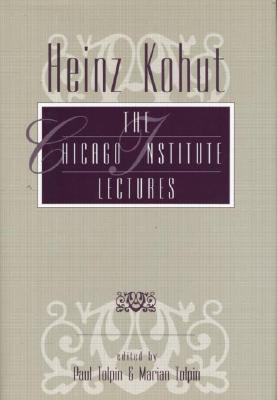 Image for Heinz Kohut: The Chicago Institute Lectures