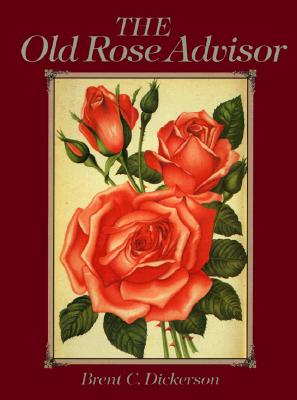 Image for OLD ROSE ADVISOR, THE