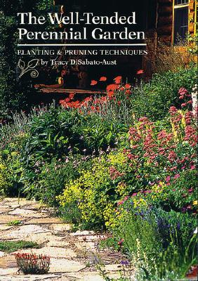 Image for The Well-Tended Perennial Garden: Planting & Pruning Techniques
