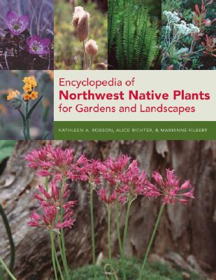Image for Encyclopedia of Northwest Native Plants for Gardens and Landscapes