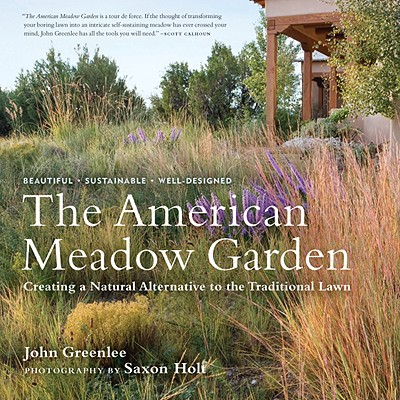 Image for American Meadow Garden: Creating a Natural Alternative to the Traditional Lawn