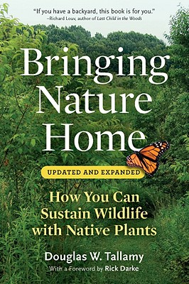Image for BRINGING NATURE HOME: HOW YOU CAN SUSTAIN WILDLIFE WITH NATIVE PLANTS