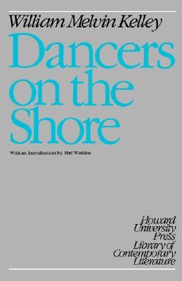 Dancers on the Shore (Greek Studies), Kelley, William Melvin