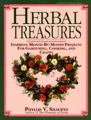 Image for Herbal Treasures: Inspiring Month-by-Month Projects for Gardening, Cooking, and Crafts