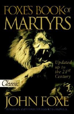 Image for The New Foxe's Book of Martyrs (Pure Gold Classics)