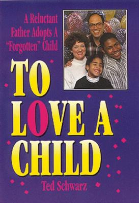 Image for To Love a Child