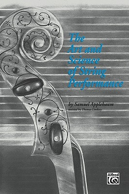 THE ART AND SCIENCE OF STRING PERFORMANCE, Applebaum, Samuel