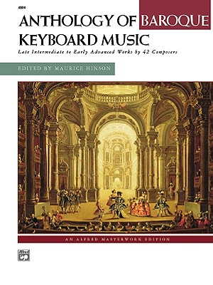 Image for Anthology of Baroque Keyboard Music: Late Intermediate to Early Advanced Works by 42 Composers