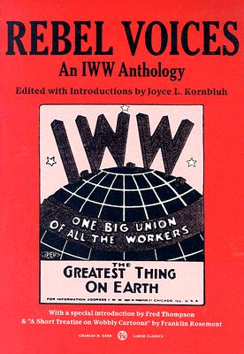 Image for Rebel Voices: An IWW Anthology