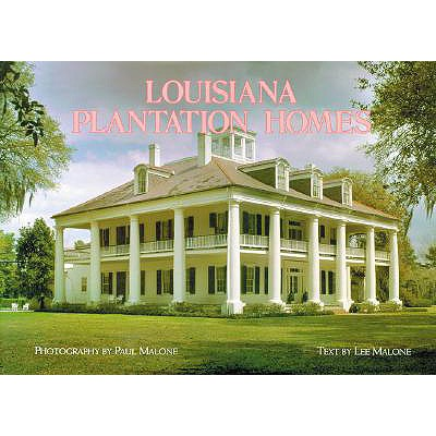 Image for Louisiana Plantation Homes: A Return to Splendor (English and English Edition)