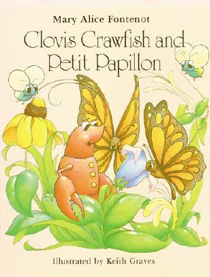 Image for Clovis Crawfish and Petit Papillon (The Clovis Crawfish Series)