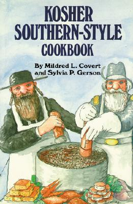 Kosher Southern-Style Cookbook, Covert, Mildred L.; Gerson, Sylvia P.