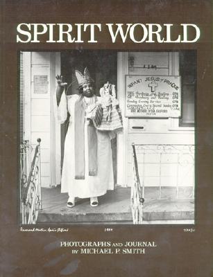 SPIRIT WORLD, MICHAEL P. SMITH