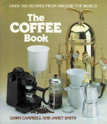 Coffee Book, The, Campbell, Dawn; Smith, Janet