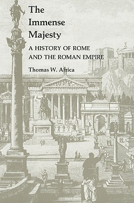 Image for The Immense Majesty: A History of Rome and the Roman Empire