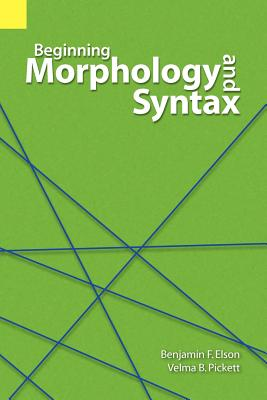 Image for Beginning Morphology and Syntax (Revised)